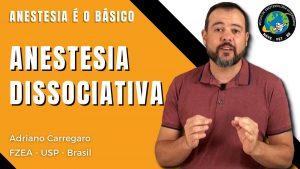 Anestesia Dissociativa – Anestesia é o Básico #11