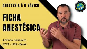 Ficha Anestésica – Anestesia é o Básico #4