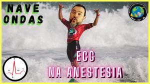 ECG na ANESTESIA  – NAVE Ondas #4